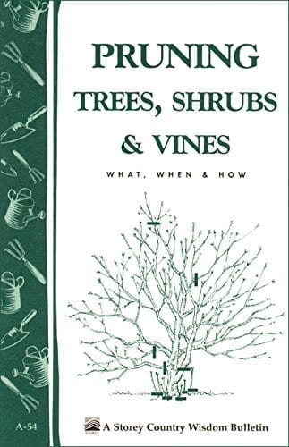 Gardening Library pruning trees shrubs vines